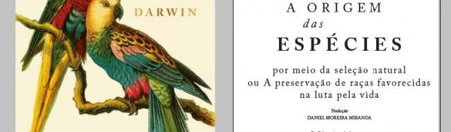 """Prefácio da nova tradução da 1a. edição de """"A Origem das Espécies"""""""